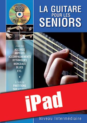 La guitare pour les seniors - Niveau intermédiaire (iPad)