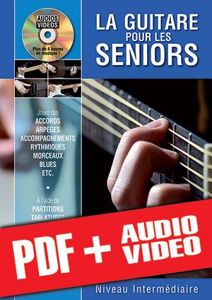 La guitare pour les seniors - Niveau intermédiaire (pdf + mp3 + vidéos)
