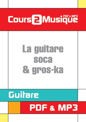 La guitare de soca & gros-ka