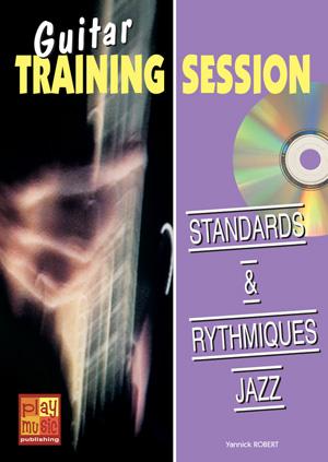 Guitar Training Session - Standards & rythmiques jazz