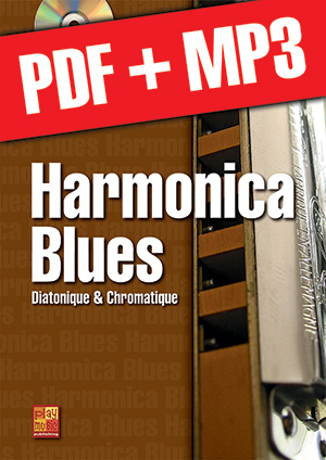 Harmonica blues - Diatonique & chromatique (pdf + mp3)