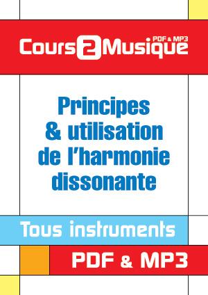 Principes & utilisation de l'harmonie dissonante