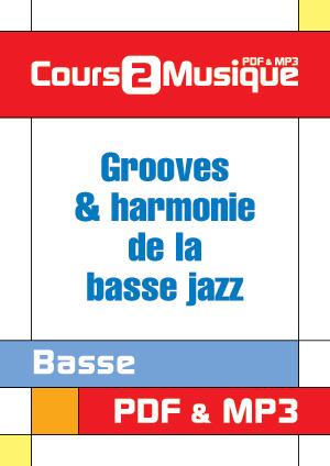 Grooves & harmonie de la basse jazz