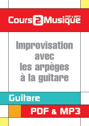 Improvisation avec les arpèges à la guitare