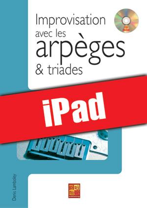 Improvisation avec les arpèges et triades (iPad)