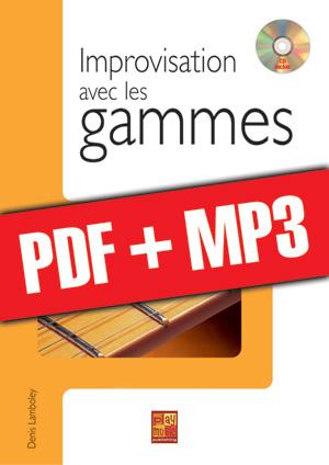 Improvisation avec les gammes (pdf + mp3)