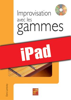 Improvisation avec les gammes (iPad)