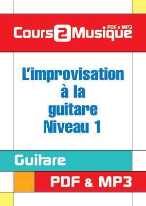 L'improvisation à la guitare - Niveau 1