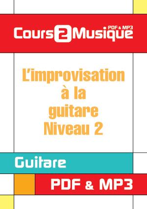 L'improvisation à la guitare - Niveau 2