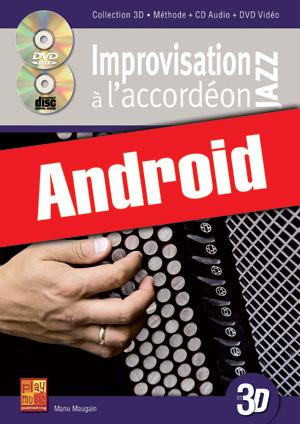 Improvisation jazz à l'accordéon en 3D (Android)