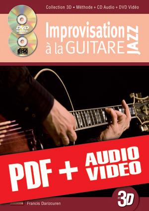 Improvisation jazz à la guitare en 3D (pdf + mp3 + vidéos)