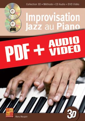 Improvisation jazz au piano en 3D (pdf + mp3 + vidéos)
