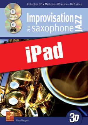 Improvisation jazz au saxophone en 3D (iPad)