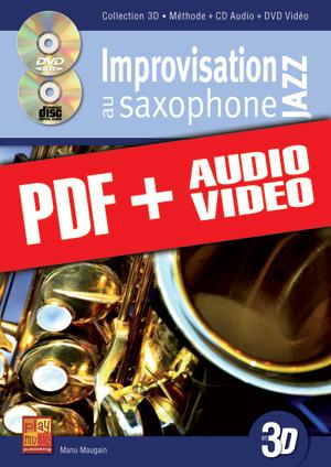 Improvisation jazz au saxophone en 3D (pdf + mp3 + vidéos)