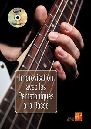 Improvisation avec les pentatoniques à la basse