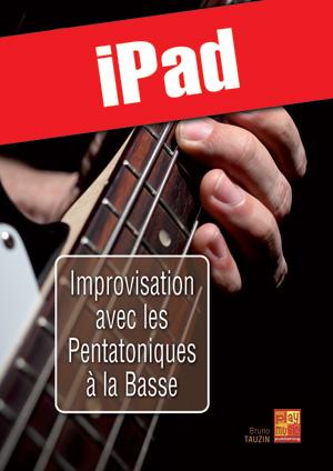 Improvisation avec les pentatoniques à la basse (iPad)
