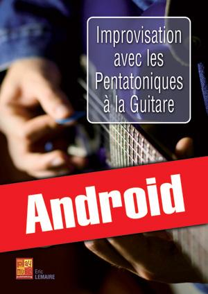Improvisation avec les pentatoniques à la guitare (Android)