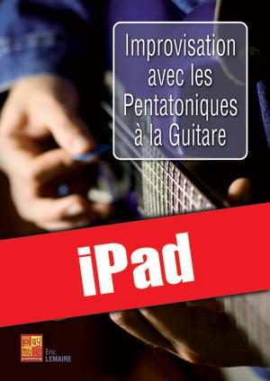 Improvisation avec les pentatoniques à la guitare (iPad)