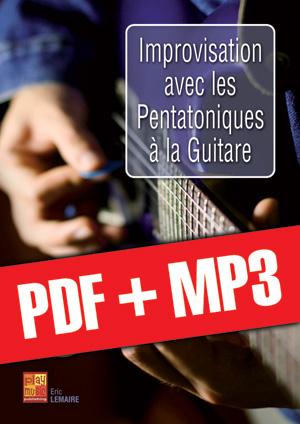Improvisation avec les pentatoniques à la guitare (pdf + mp3)