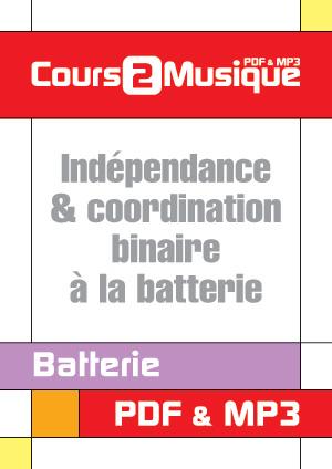 Indépendance & coordination binaire à la batterie
