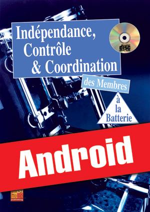 Indépendance, contrôle & coordination à la batterie (Android)