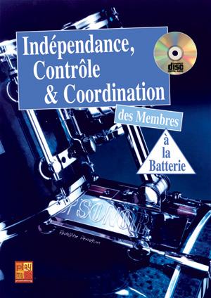Indépendance, contrôle & coordination à la batterie