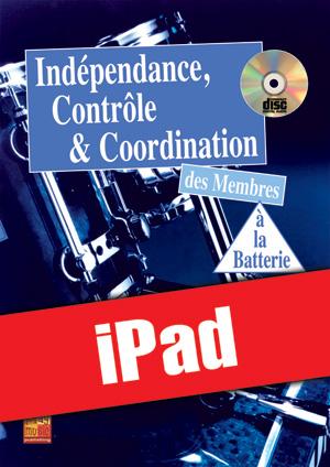 Indépendance, contrôle & coordination à la batterie (iPad)