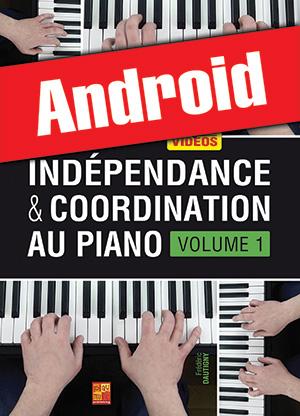 Indépendance & coordination au piano - Volume 1 (Android)