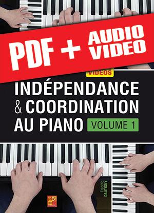 Indépendance & coordination au piano - Volume 1 (pdf + mp3 + vidéos)