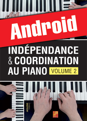 Indépendance & coordination au piano - Volume 2 (Android)