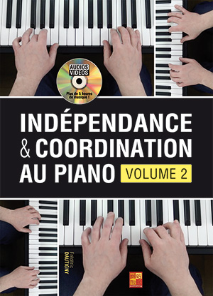 Indépendance & coordination au piano - Volume 2