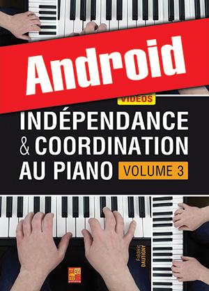 Indépendance & coordination au piano - Volume 3 (Android)