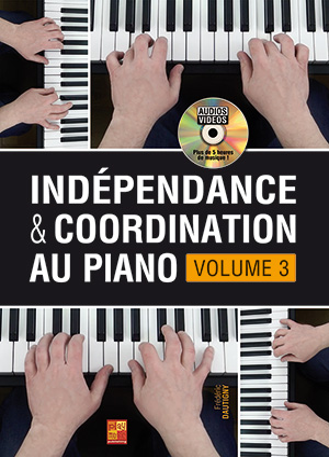 Indépendance & coordination au piano - Volume 3