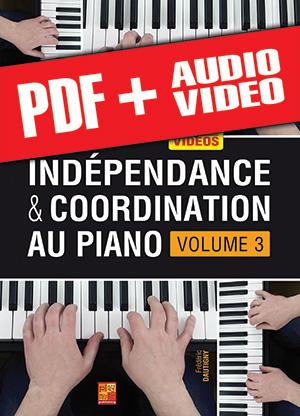 Indépendance & coordination au piano - Volume 3 (pdf + mp3 + vidéos)