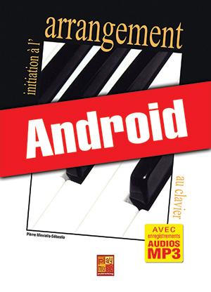 Initiation à l'arrangement au clavier (Android)
