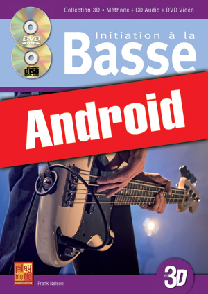 Initiation à la basse en 3D (Android)