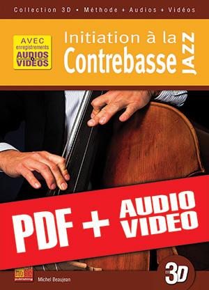 Initiation à la contrebasse jazz en 3D (pdf + mp3 + vidéos)