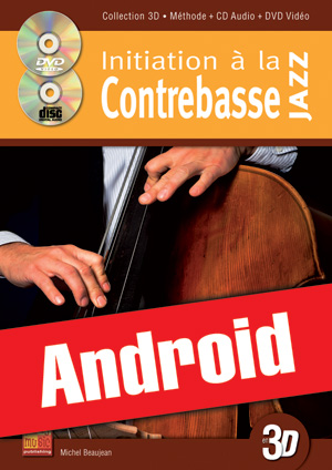 Initiation à la contrebasse jazz en 3D (Android)