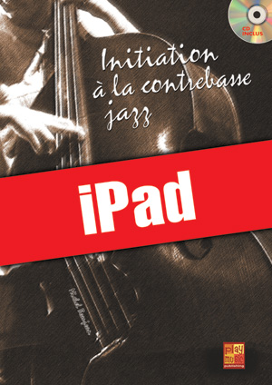 Initiation à la contrebasse jazz (iPad)