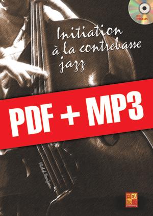 Initiation à la contrebasse jazz (pdf + mp3)