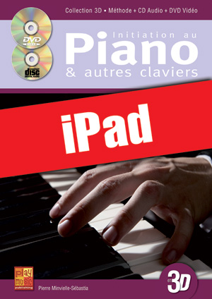 Initiation au piano & autres claviers en 3D (iPad)