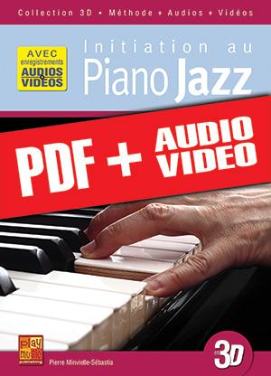 Initiation au piano jazz en 3D (pdf + mp3 + vidéos)