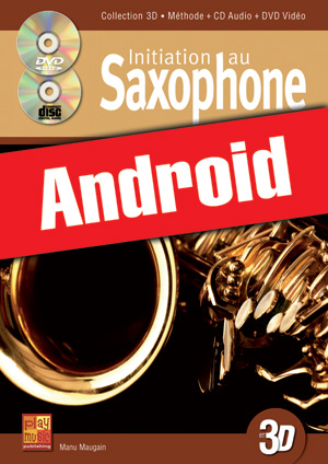 Initiation au saxophone en 3D (Android)