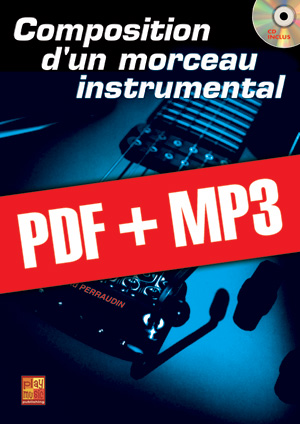 Composition d'un morceau instrumental (pdf + mp3)