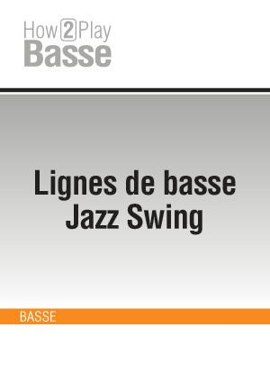 Lignes de basse Jazz Swing