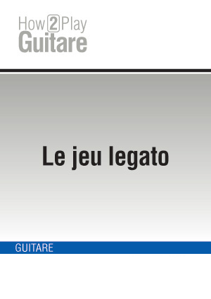 Le jeu legato