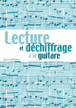 Lecture et déchiffrage à la guitare