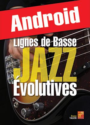 Lignes de basse jazz évolutives (Android)