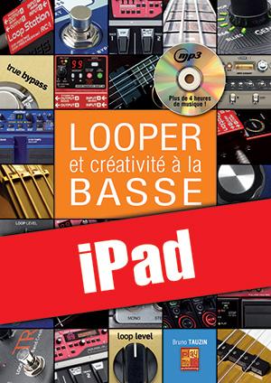 Looper et créativité à la basse (iPad)