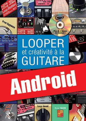 Looper et créativité à la guitare (Android)